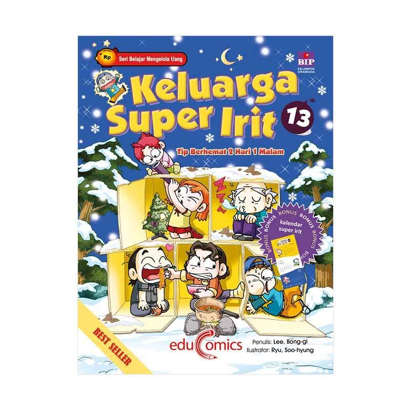 BIP Educomics Keluarga Super Irit 13 Tip Berhemat 2 Hari 1 Malam Buku Edukasi