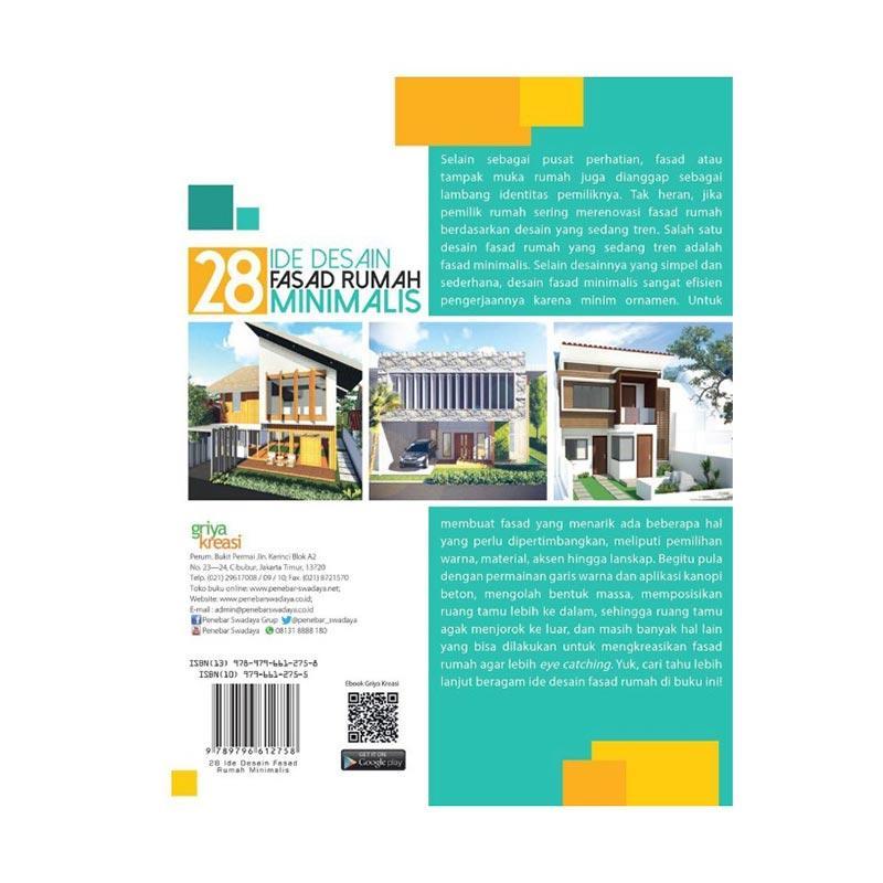 Desain Rumah Minimalis Luar Dan Dalam  griya kreasi 28 ide desain fasad rumah minimalis by irvi ramadhani dkk buku referensi