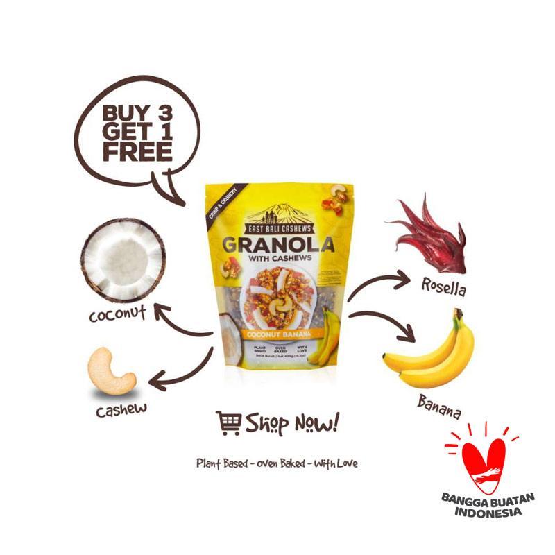 BELI 3 GRATIS 1 East Bali Cashews Granola Coconut Banana 400gr