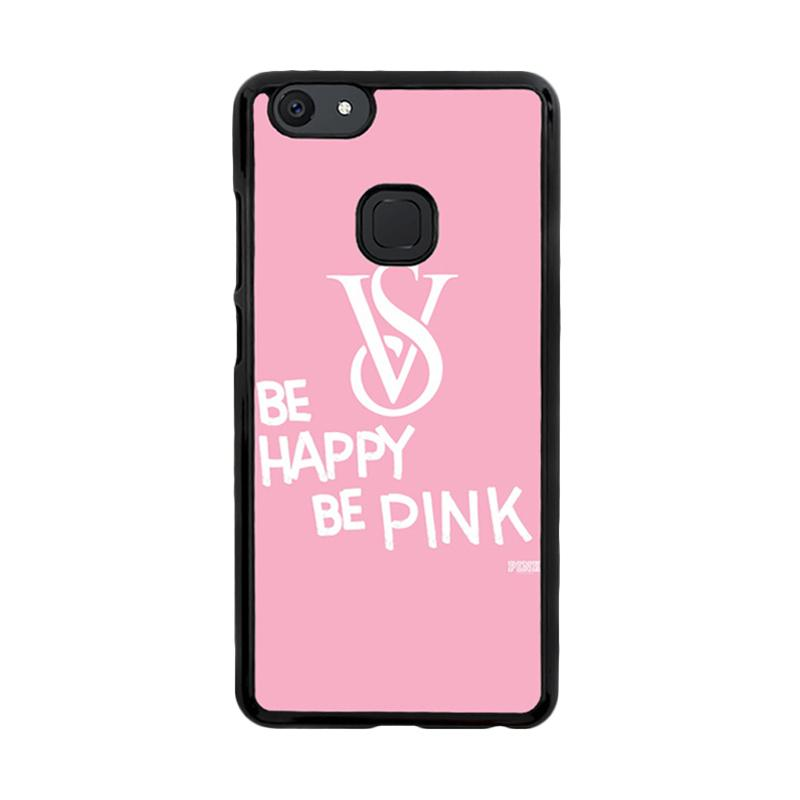 Flazzstore Be Happy Be Pink Victorias Secret Z3868 Custom Casing for Vivo V7 Plus