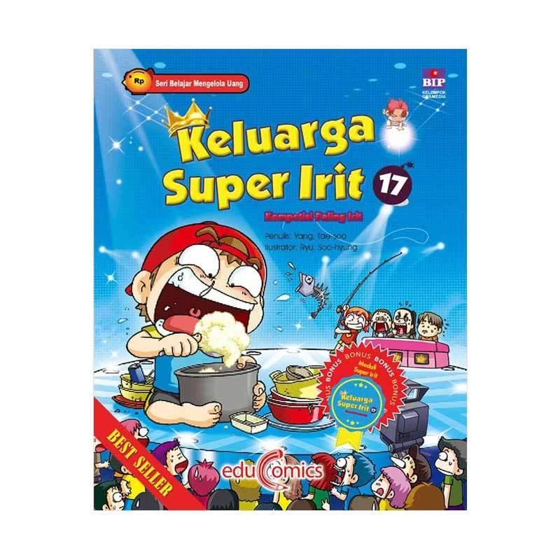 BIP Educomics Keluarga Super Irit 17 Kompetisi Paling Irit by Yang dan Tae soo Buku Edukasi