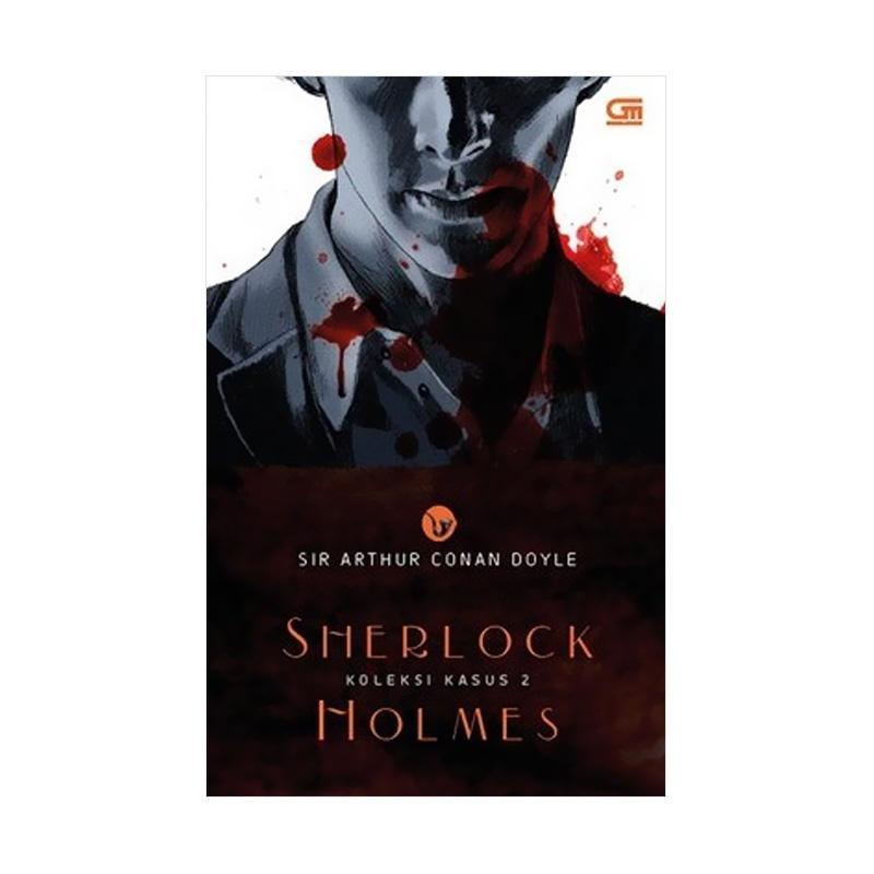 Sherlock Holmes Koleksi Kasus 2 by Sir Arthur Conan Doyle