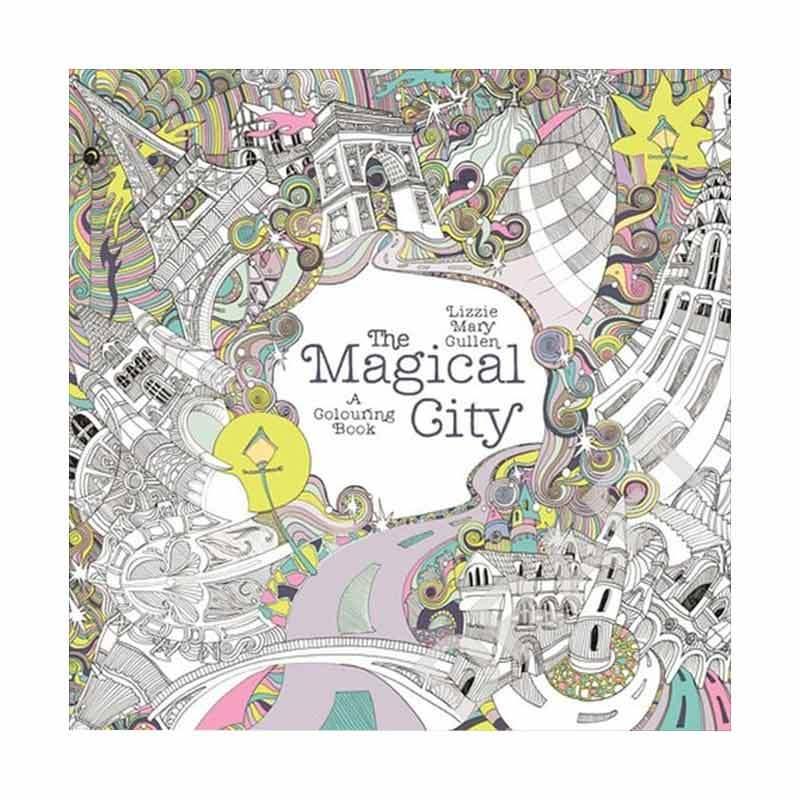 Gramedia Pustaka Utama Art Therapy The Magical City By Lizzie Mary Cullen Buku Mewarnai