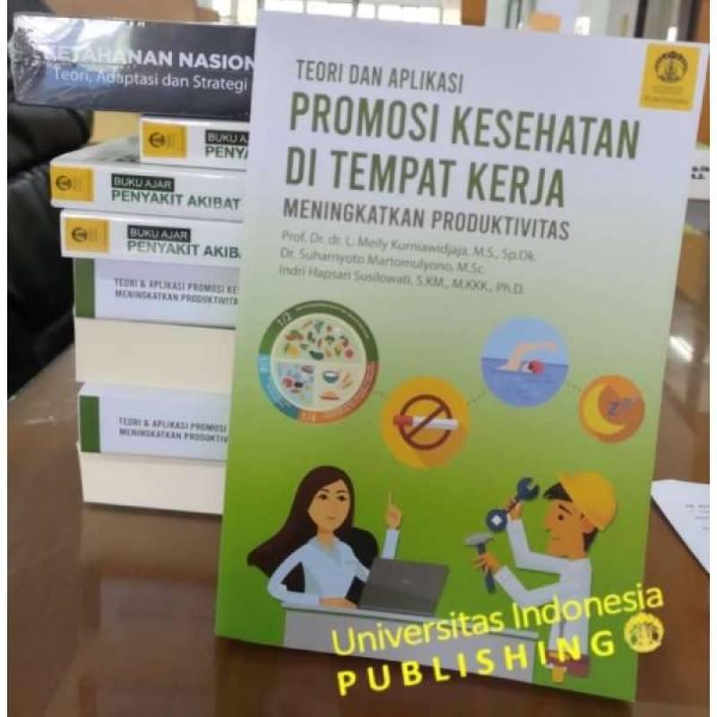 Jual Teori Dan Aplikasi Promosi Kesehatan Di Tempat Kerja Meningkatkan Produktivitas Online Desember 2020 Blibli