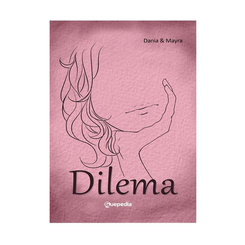 Guepedia Dilema by Dania & Mayra Buku Novel