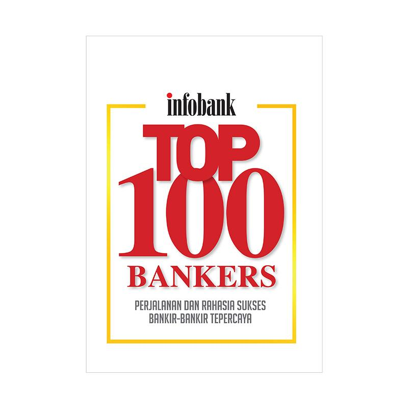 Infobank Buku Top 100 Bankers Majalah Bisnis
