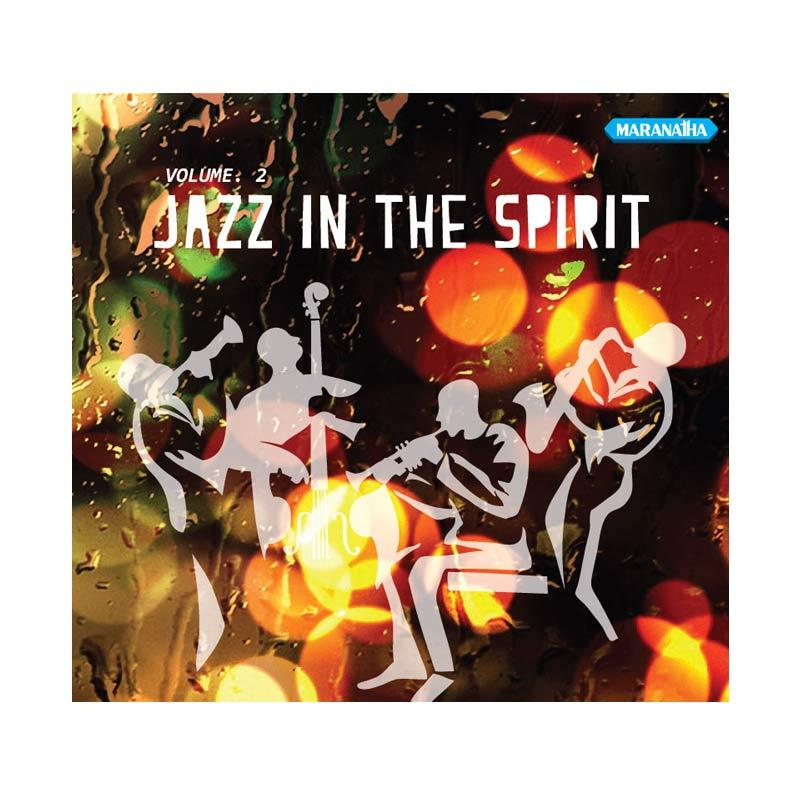 harga Maranatha Records CDZ-1227A Jazz In The Spirit Vol.2 CD Rohani [2 Discs] Blibli.com