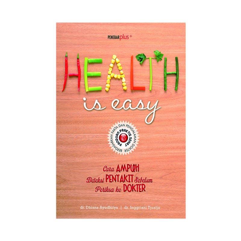Jual Penebar Plus Health Is Easy Buku Kesehatan Online Januari 2021 Blibli
