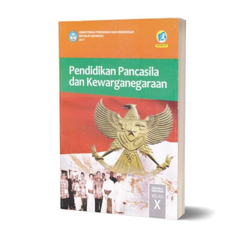 Jual Buku Siswa Ppkn Pkn Sma Kelas 10 Kurikulum 2013 Edisi Revisi 2017 Pend Pancasila Kewarganegaraan Online April 2021 Blibli