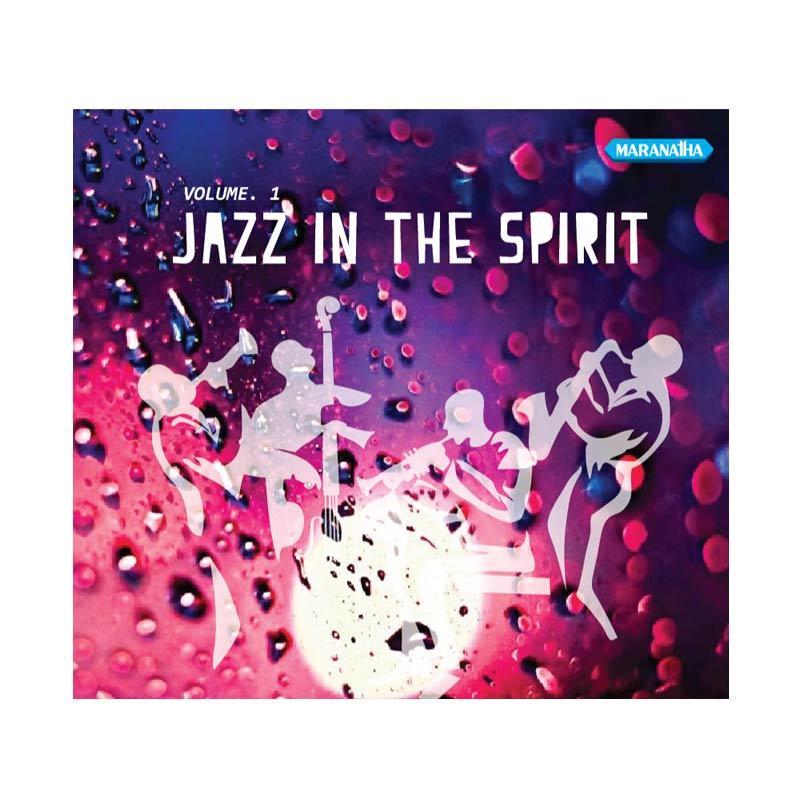 harga Maranatha Records CDZ-1132A Jazz In The Spirit Vol.1 CD Rohani [2 Discs] Blibli.com