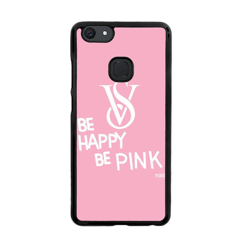 Flazzstore Be Happy Be Pink Victorias Secret Z3868 Custom Casing for Vivo V7