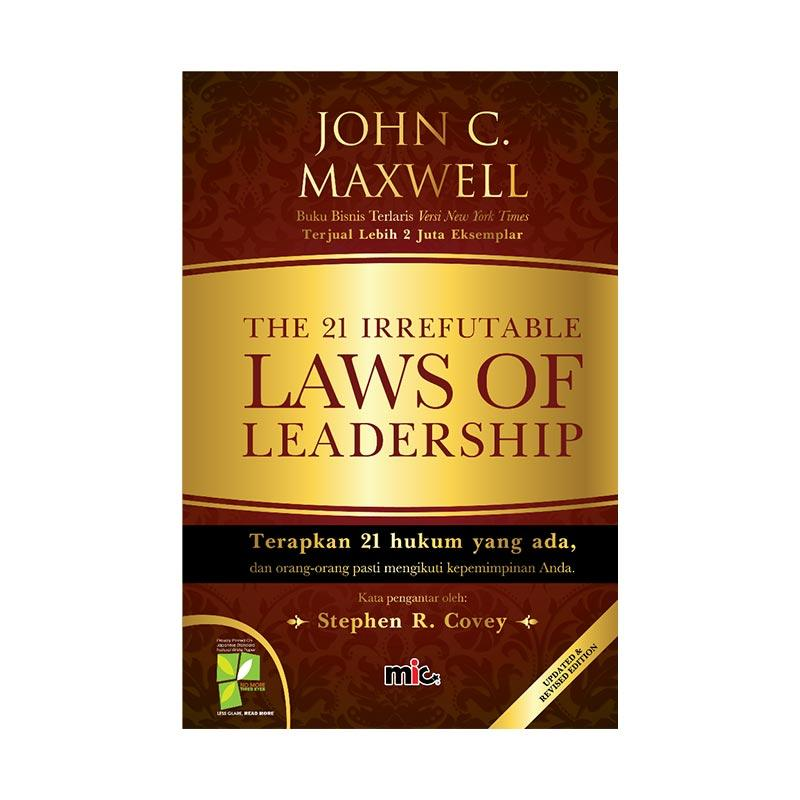harga MIC Publishing The 21 Irrefutable Laws of Leadership by John C. Maxwell Buku Manajemen & Kepemimpinan Blibli.com