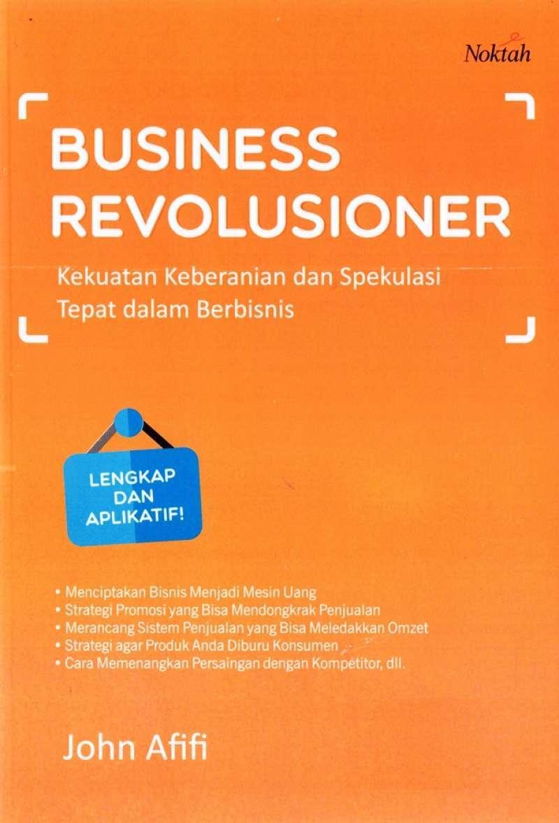 Jual Business Revolusioner John Afifi Online Desember 2020 Blibli