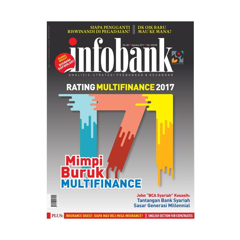 Infobank Edisi Agustus 2017 Majalah Bisnis