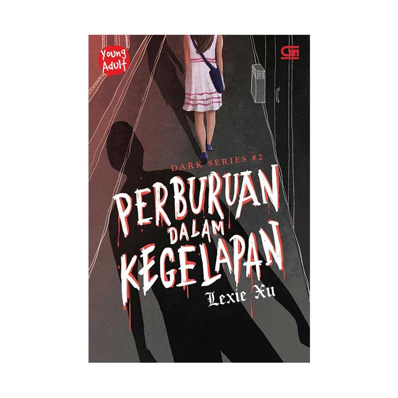 harga Gramedia Pustaka Utama Young Adult Dark Series#2 Perburuan Dalam Kegelapan by Lexie Xu Buku Novel Blibli.com