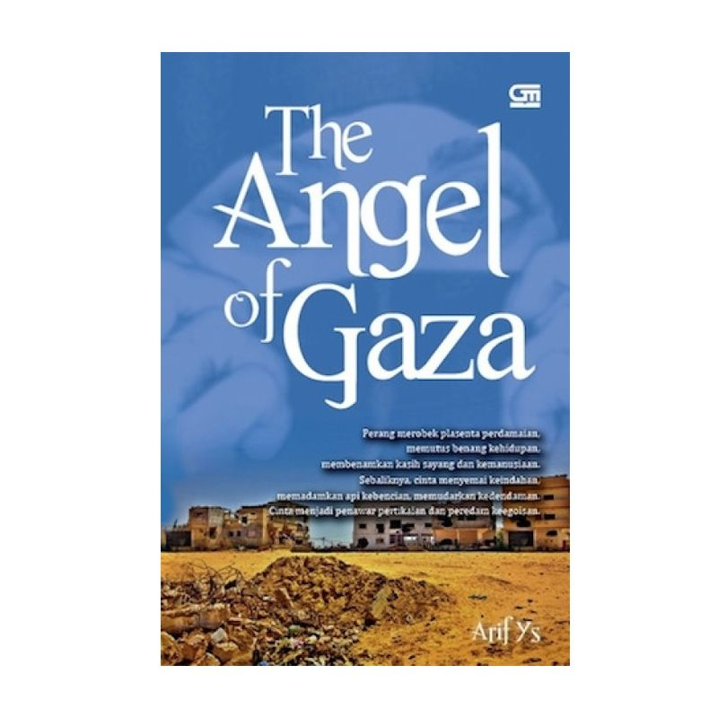 Grazera The Angel of Gaza by Arif YS Buku Fiksi