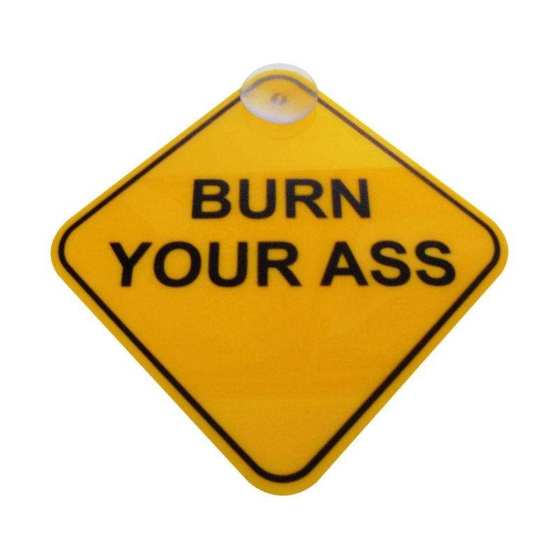 Automilshop Burn Your Ass Kuning Sign Board Aksesoris Mobil