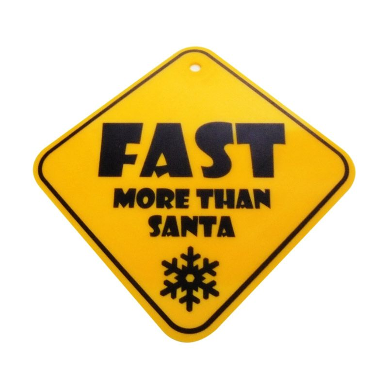 Automilshop Fast More Than Santa Kuning Sign Board Aksesoris Mobil