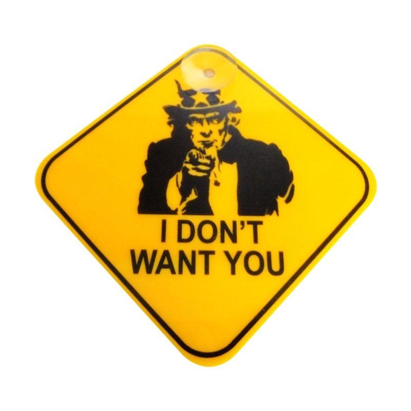 Automilshop I Dont Want You Kuning Sign Board Aksesoris Mobil