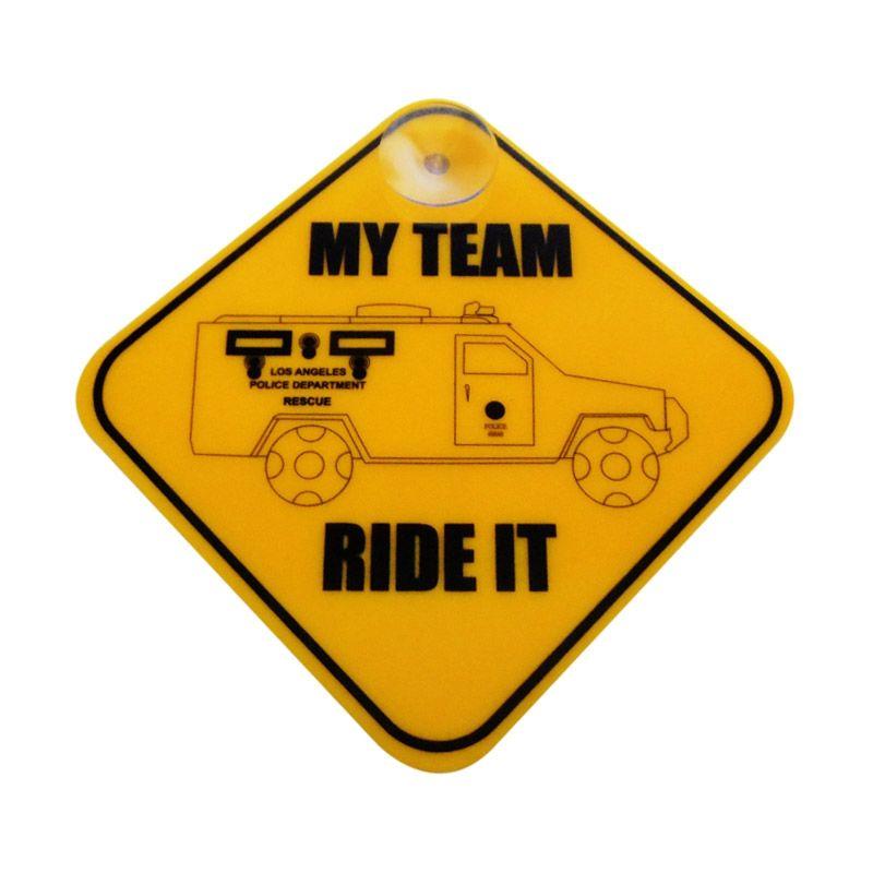 Automilshop My Team Ride It Kuning Sign Board Aksesoris Mobil