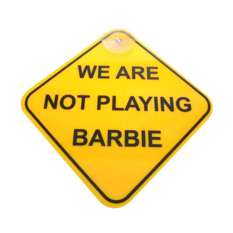 Automilshop We Are Not Playing Barbie Kuning Sign Board Aksesoris Mobil