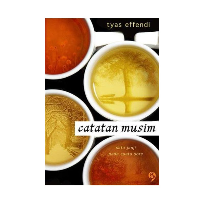 Buka Buku Catatan Musim by Tyas Effendi Buku Fiksi