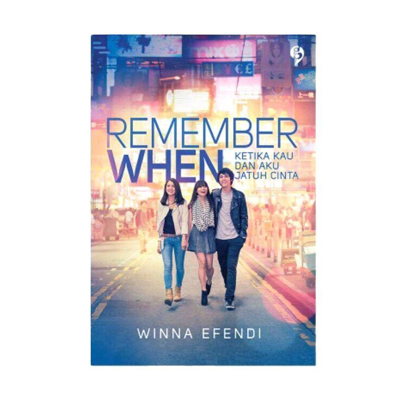 Buka Buku Remember When by Winna Efendi Buku Novel