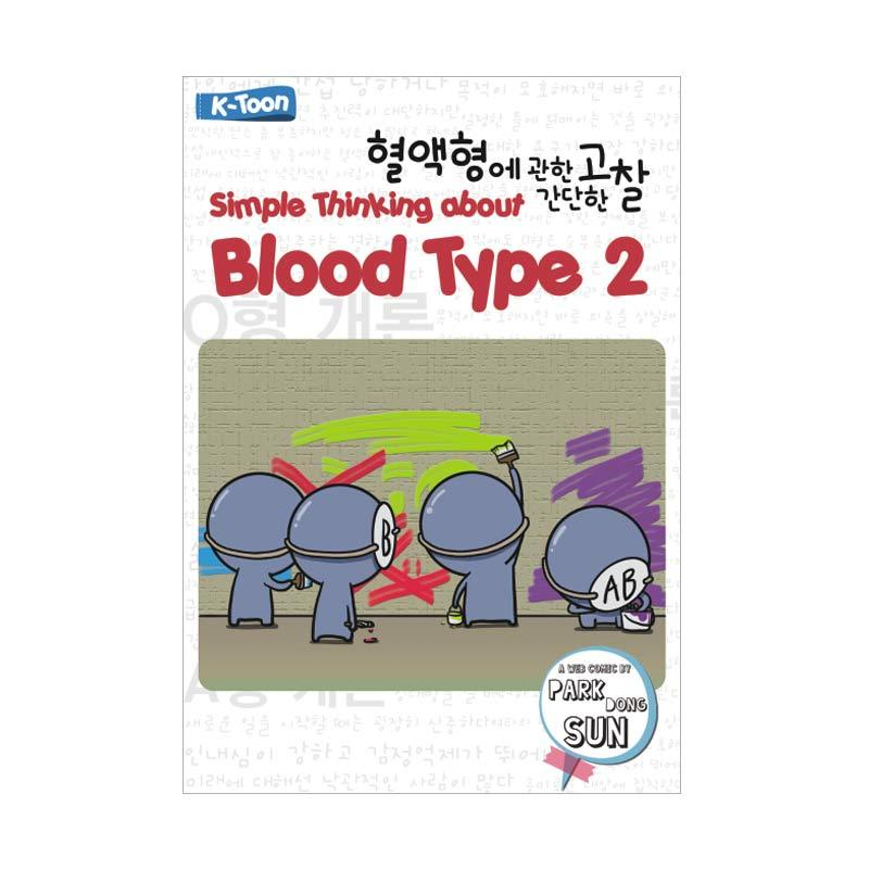 Buka Buku Simple Thinking about Blood Type 2 by Park Dong Sun Buku Fiksi