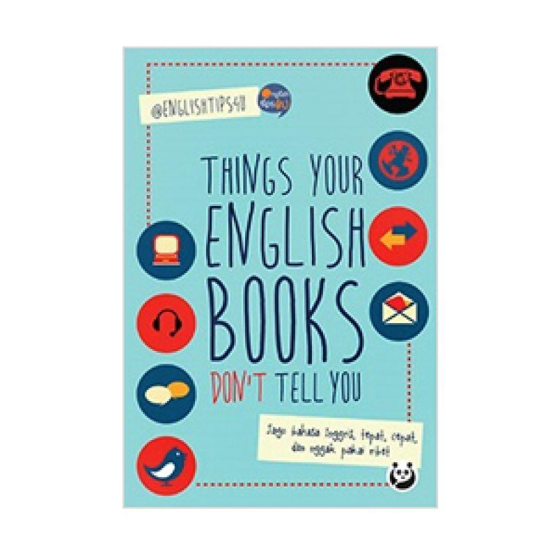 Buka Buku Things Your English Books Don't Tell You by @EnglishTips4U Buku Pelajaran