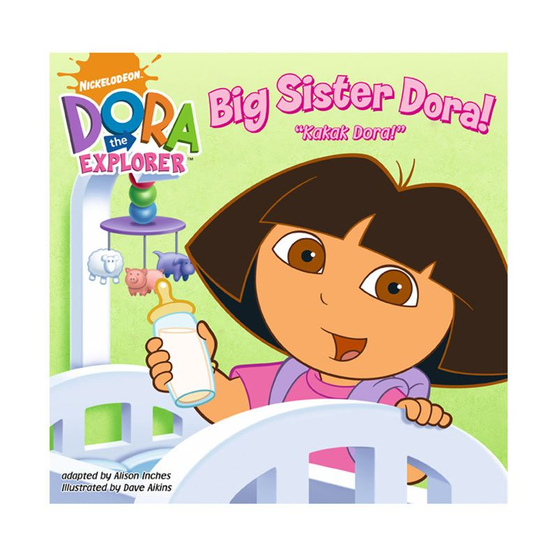 Nickelodeon Dora Story Book Big Sister Dora Buku Anak