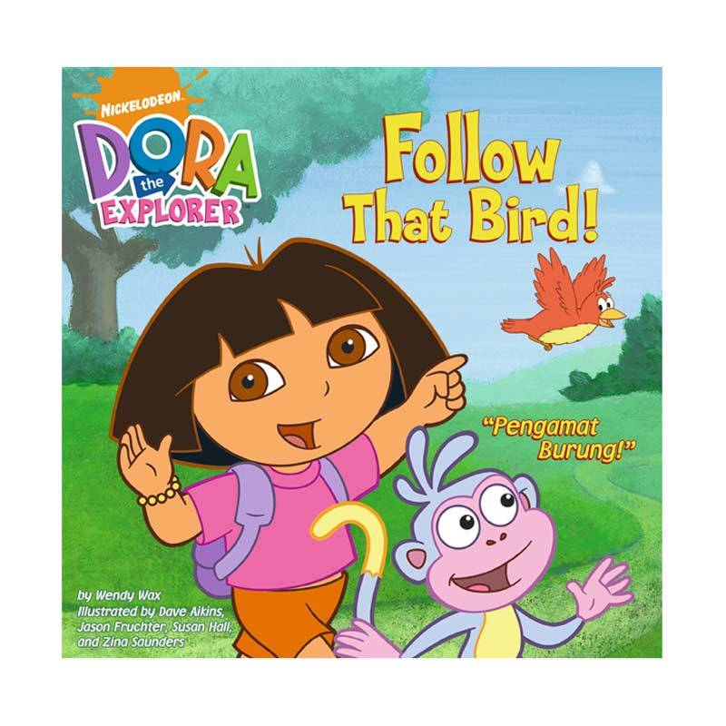 Nickelodeon Dora Story Book Follow That Bird Buku Anak