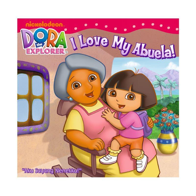 Nickelodeon Dora Story Book I Love My Abuela Buku Anak