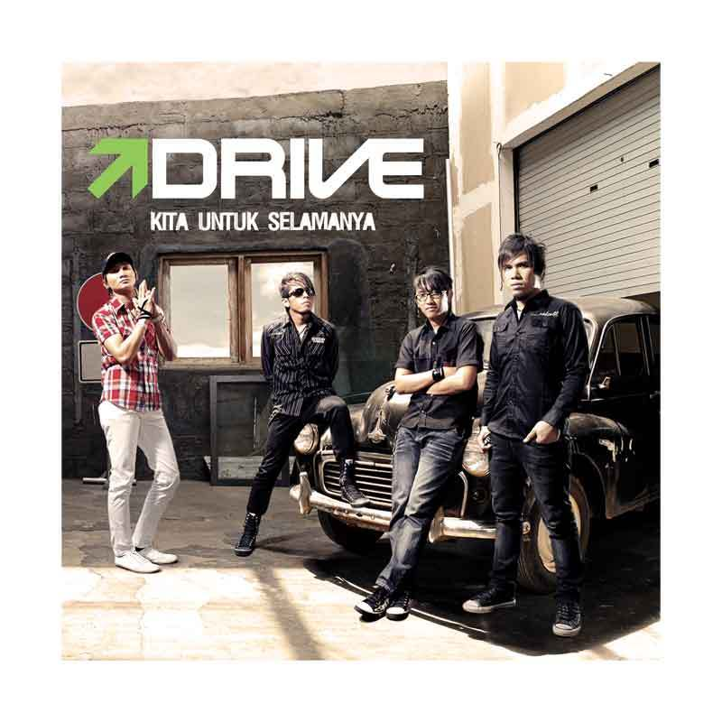 Drive - Kita Untuk selamanya