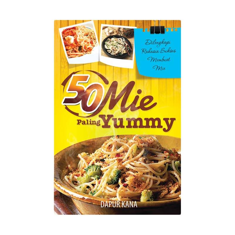 50 Mie Paling Yummy Resep Masakan by Dapur Kana