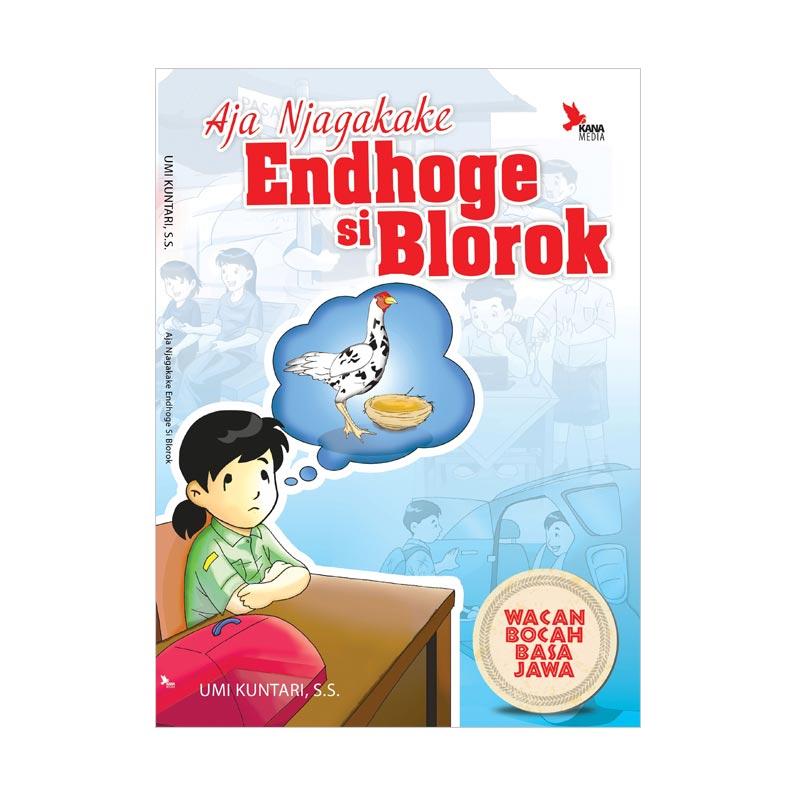 harga Galangpress Aja Njagakake Endhoge si Blorok by Umi Kuntari, S.S. Buku Fiksi Blibli.com