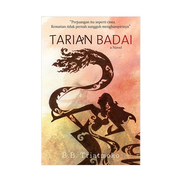 harga Galangpress Tarian Badai Buku Novel by B.B. Triatmoko Blibli.com