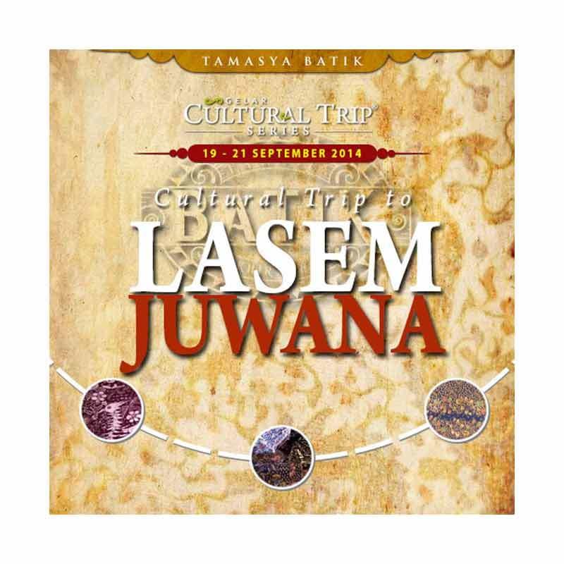 Gelar Cultural Trip to Lasem - Juwana (19-21 September 2014)