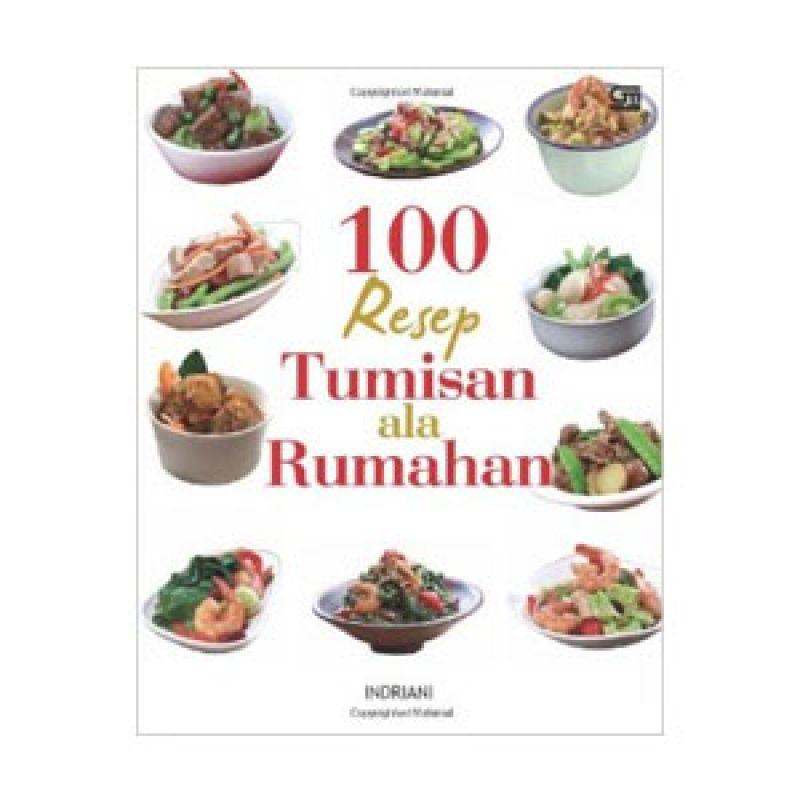 Grazera 100 Resep Tumisan ala Rumahan by Indriani Buku Resep Masakan