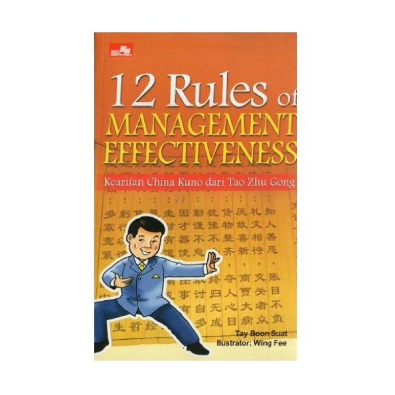 Grazera 12 Rules Of Management Effectiveness by Tay Boon Suat Buku Ekonomi & Bisnis