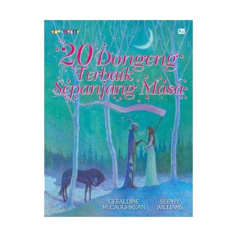 Grazera 20 Dongeng Terbaik Sepanjang Masa by Geraldine McCaughrean Buku Fiksi