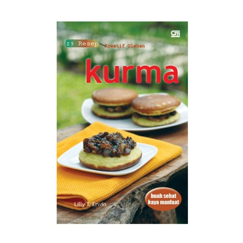 Grazera 25 Resep Kreatif Olahan Kurma by Lilly T. Erwin Buku Resep Masakan