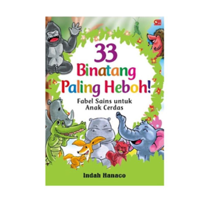Grazera 33 Binatang Paling Heboh by Indah Hanaco Buku Fiksi