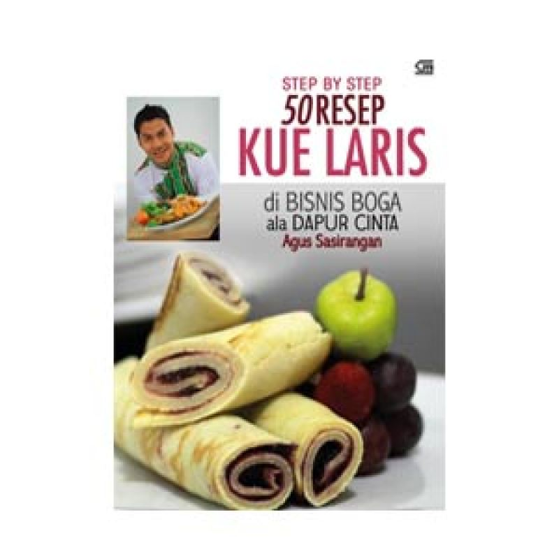 Grazera 50 Resep Kue Laris di Bisnis Boga ala Dapur Cinta by Agus Sasirangan Buku Resep Masakan