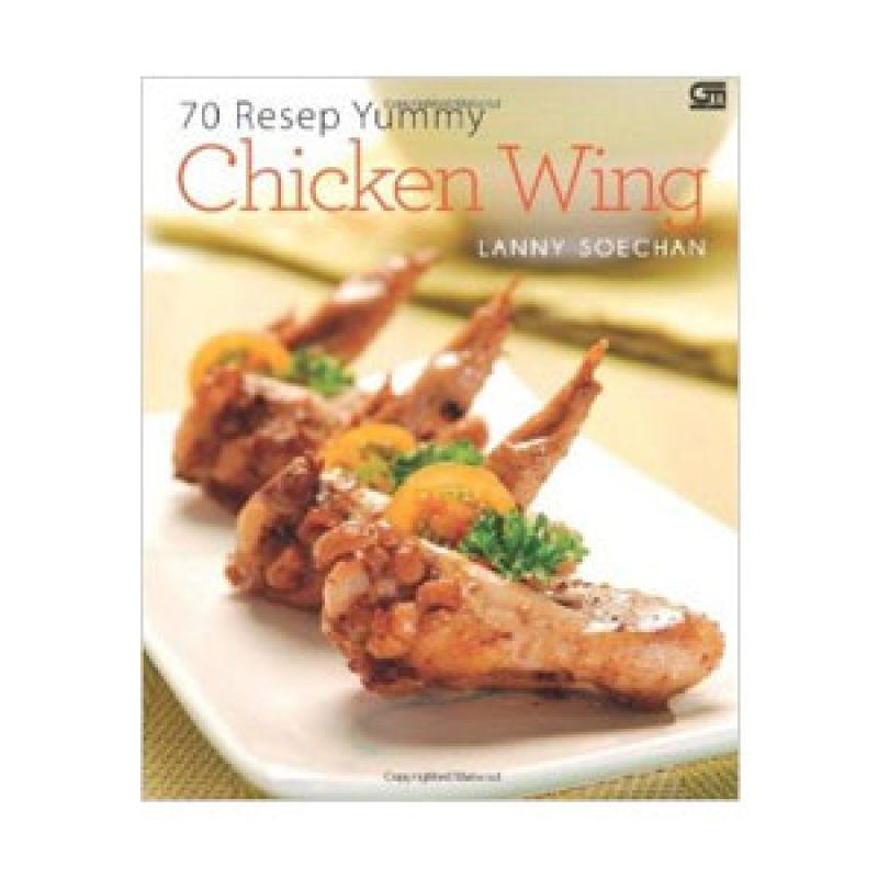 Grazera 70 Resep Yummy Chicken Wing by Lanny Soechan Buku Resep Masakan