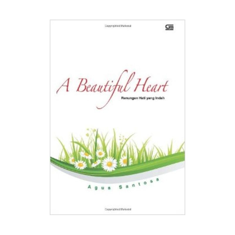 Grazera A Beautiful Heart by Agus Santosa Buku Agama
