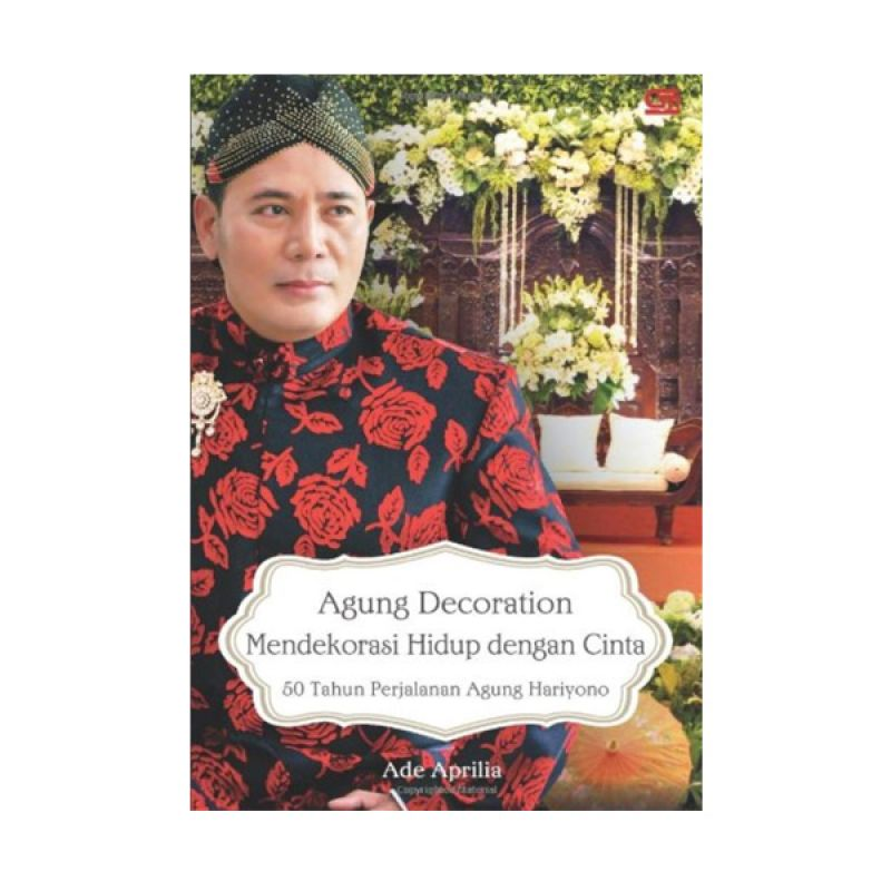 Grazera Agung Decoration by Ade Aprilia Buku Biografi