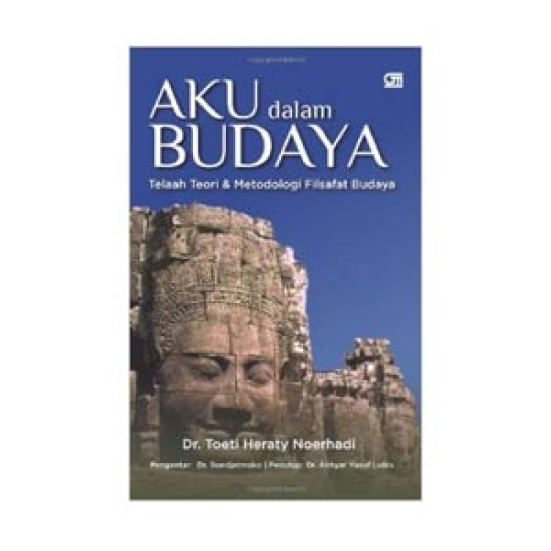 Grazera Aku dalam Budaya by Toeti Heraty Noerhadi Buku Managemen
