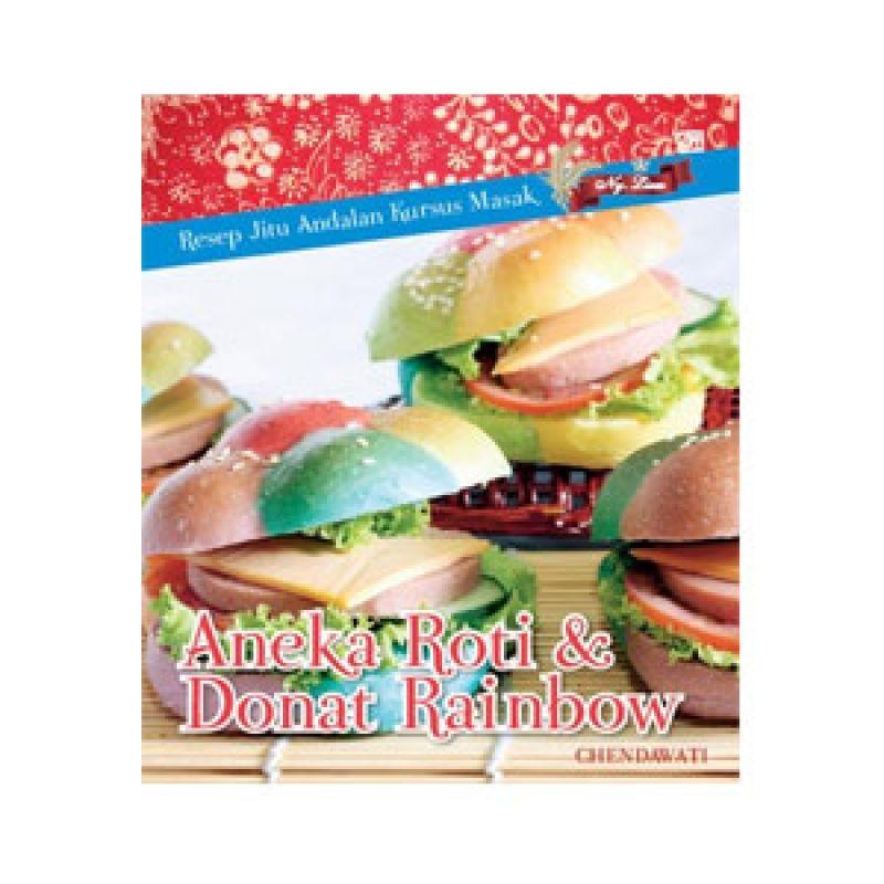 Grazera Aneka Roti dan Donat Rainbow by Chendawati Buku Resep Makanan