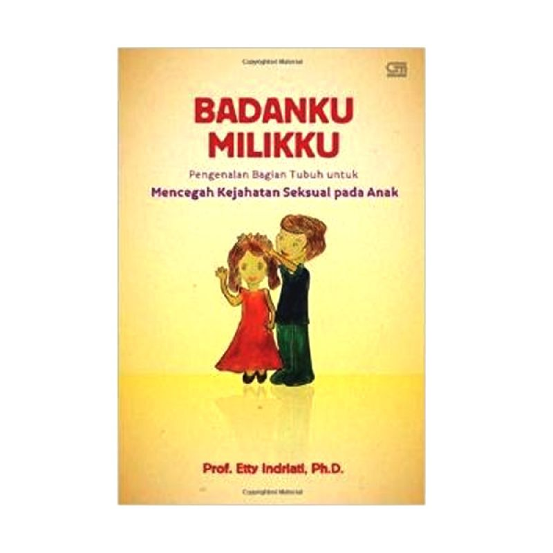 Grazera Badanku Milikku by Etty Indriati Buku Keluarga