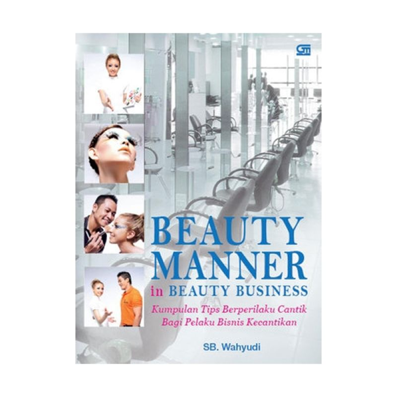 Grazera Beauty Manner in Beauty Business by SB. Wahyudi Buku Ekonomi & Bisnis